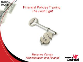 Financial Policies Training: The First Eight Merianne Cardas   Administration and Finance
