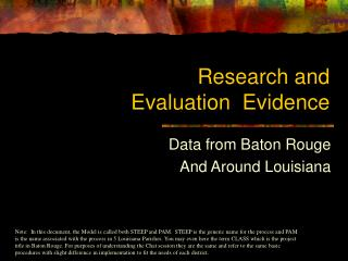 Research and  Evaluation  Evidence