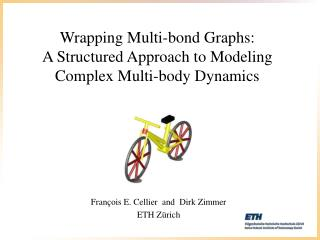 Wrapping Multi-bond Graphs: A Structured Approach to Modeling Complex Multi-body Dynamics