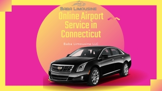 Online Airport Service in Connecticut   Baba Limo