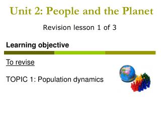 Unit 2: People and the Planet