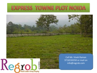 express towne freehold residential plot in noida expressway