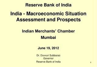Reserve Bank of India  India - Macroeconomic Situation Assessment and Prospects