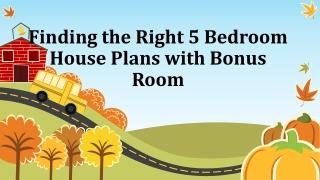 5 Bedroom House Plans with Bonus Room | Choose The Best
