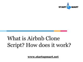 What is Airbnb Clone Script? How does it work?