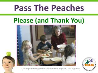 Pass The Peaches