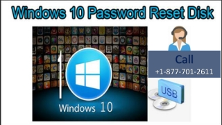 window 10 password reset   1-877-701-2611