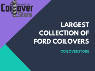 Largest Collection of Ford Coilovers at CoiloverStore