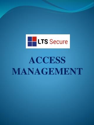 LTS Secure Access Management LTS Secure