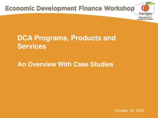 DCA Programs, Products and Services