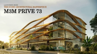 M3M Prive 73, New Commercial Project Sector 73 Gurgaon