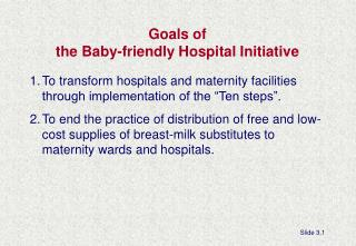 Goals of  the Baby-friendly Hospital Initiative