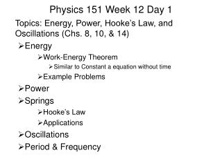 Physics 151 Week 12 Day 1