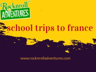 School Trips To France | French School Trips