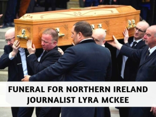 Funeral for Northern Ireland journalist Lyra McKee