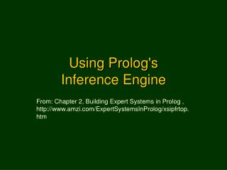 Using Prolog's  Inference Engine