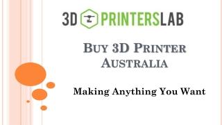 Buy 3D Printer Australia-3D Printers Lab