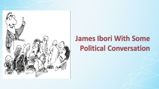 James Ibori And The Role Of A Politician
