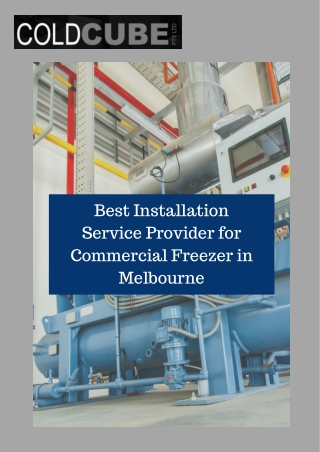 Best Installation Service Provider for Commercial Freezer in Melbourne