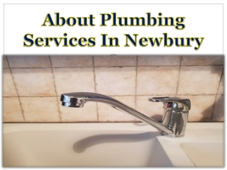 About Plumbing Services In Newbury