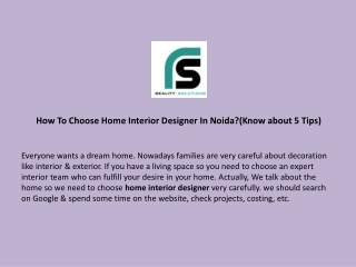 How To Choose Home Interior Designer In Noida?(Know about 5 Tips)