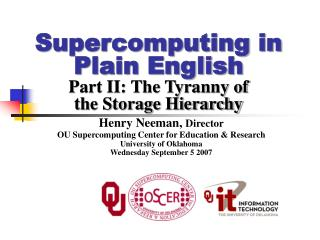 Supercomputing in Plain English Part II: The Tyranny of the Storage Hierarchy