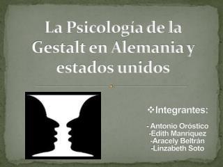 La Psicología de la Gestalt en Alemania y estados unidos