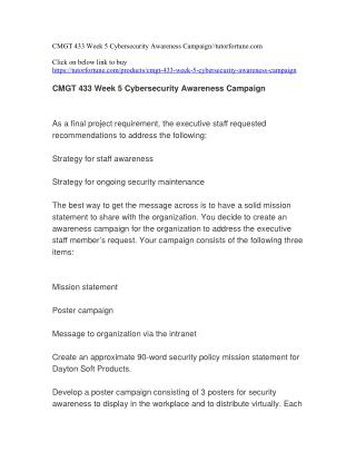 CMGT 433 Week 5 Cybersecurity Awareness Campaign//tutorfortune.com