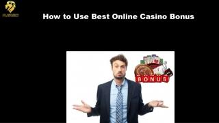 How to Use Best Online Casino Bonus