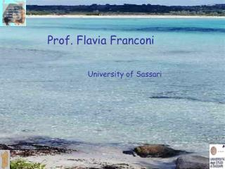 Prof. Flavia Franconi University of Sassari