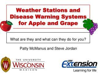 Weather Stations and Disease Warning Systems for Apple and Grape