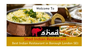 Shad Indian Restaurant - Indian Restaurant & Takeaway in Tooley Street