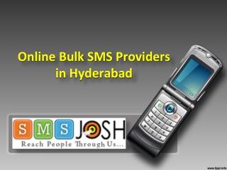 Bulk SMS in Hyderabad, Online Bulk SMS Providers in Hyderabad - SMSjosh