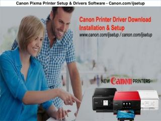 Canon Pixma Printer Setup & Drivers Software - Canon.com/ijsetup