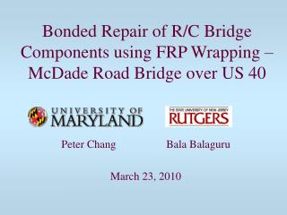 Bonded Repair of R/C Bridge Components using FRP Wrapping – McDade Road Bridge over US 40
