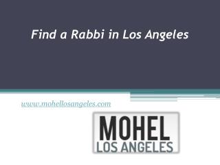 Find a Rabbi in Los Angeles - www.mohellosangeles.com