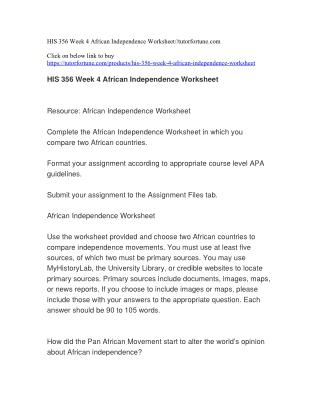 HIS 356 Week 4 African Independence Worksheet//tutorfortune.com