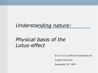 Understanding nature: Physical basis of the Lotus-effect