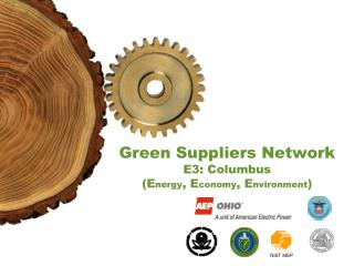 Green Suppliers Network E3: Columbus (E nergy , E conomy , E nvironment )