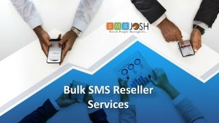 Bulk SMS Reseller Service Providers In Hyderabad, Online Bulk SMS Services in Hyderabad - SMSjosh