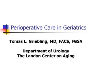 Perioperative Care in Geriatrics