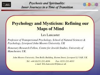 Psychosis and Spirituality:  Inner Journeys in a Time of Transition
