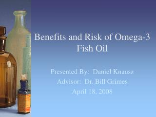 Benefits and Risk of Omega-3 Fish Oil