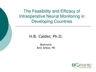The Feasibility and Efficacy of Intraoperative Neural Monitoring in Developing Countries