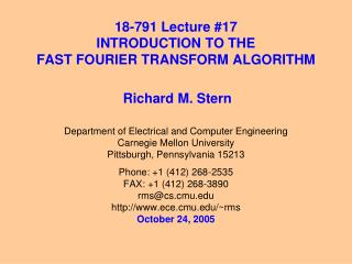 18-791 Lecture #17 INTRODUCTION TO THE  FAST FOURIER TRANSFORM ALGORITHM