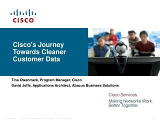 Cisco's Journey Towards Cleaner Customer Data