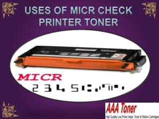 Uses Of MICR Check Printer Toner