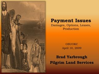 Payment Issues Damages, Options, Leases, Production
