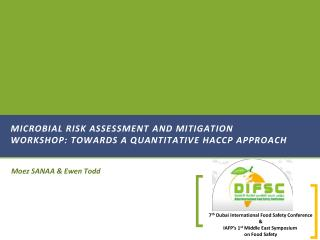Microbial Risk Assessment and Mitigation Workshop: towards a Quantitative HACCP Approach