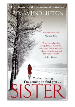 [PDF] Free Download Sister By Rosamund Lupton
